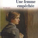Henriette Bernier - Une femme empêchée