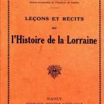 Léopold Bouchot - Leçons et récits de l'Histoire de la Lorraine