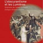 Caroline et Paul Chopelin - L'Obscurantisme et les Lumières