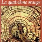 Régine Detambel - La Quatrième orange