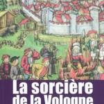 Jean-Claude Diedler - La Sorcière de la Vologne