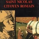 Claude Kevers-Pascalis - Saint Nicolas, citoyen romain