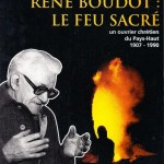 René Boudot, le feu sacré
