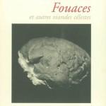 Denis Montebello - Fouaces et autres viandes célestes