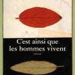 Pierre Pelot - C'est ainsi que les hommes vivent
