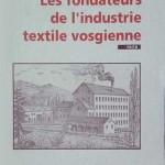 Georges Poull - Les Fondateurs de l'industrie textile vosgienne