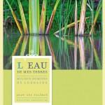 Jean-Luc Valérie - L'eau de mes terres