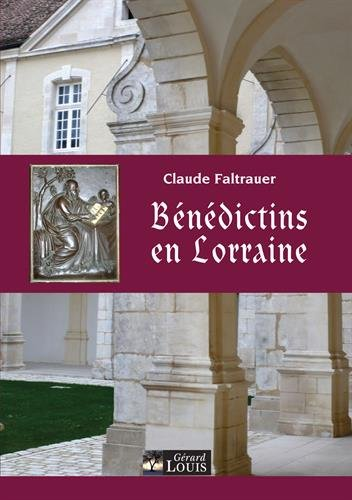 Bénédictins en Lorraine